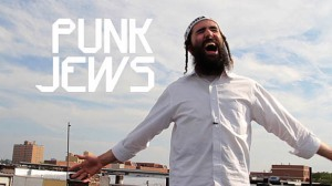 Punk Jews, a film celebrating anything Jewish counter-culture - a must-see for those wishing to appreciate the brilliant rebels and artists of our time