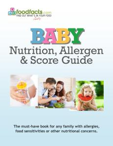 Foodfacts.com's book BABY Nutrition, Allergen & Score Guide, available on Amazon